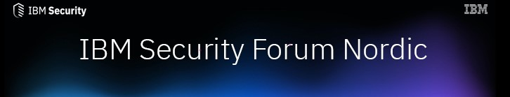 IBM Security Forum Nordic